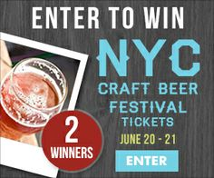 Craft Beer Festival! - Sweeptakes - DNAinfo.com New York Two lucky winners will receive a pair of VIP tickets to the NYC Craft Beer Festival at the Lexington Armory on June 20th - 21st.