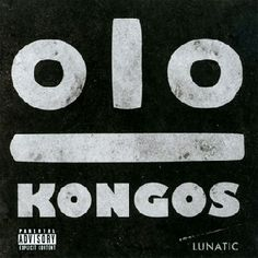 Review of Kongos 'Lunatic'