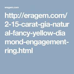 http://eragem.com/2-15-carat-gia-natural-fancy-yellow-diamond-engagement-ring.html