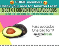 select PRIME Members get a new perk from Amazon!  Plus a great deal 1 avocados delivered. GO to the link in my bio @tomorrowsmom to get this deal. . . No PRIME membership? No problem try it Free for 30 days! . SEE this deal and more at TomorrowsMom.com. . . #frugal #savings #deals #cosmicmothers  #organic #fitmom #health101 #change #nongmo #organiclife #crunchymama #organicmom #gmofree #organiclifestyle #familysavings  #healthyhabits #lifechanging #fitpeople #couponcommunity #deals…