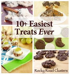10+ Easiest Treats Ever | by @Miss CandiQuik