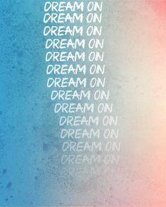 Dream On / Aerosmith, Song Lyric Art Print, Lyrical Poster, Music Quote, decor