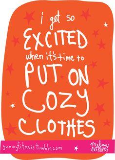 i love me some cozy clothes