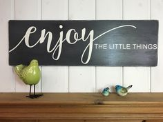 Enjoy the little things rustic wood sign inspirational Wood Pallet Signs, Rustic Wood Signs, Wooden Signs, Rustic Decor, Farmhouse Decor, Diy Signs, Home Signs, Craft Room Signs, Decorating On A Budget