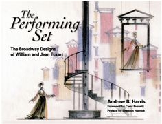This book has the scenic design for both the stage and screen versions of DAMN YANKEES, the film costume design for PAJAMA GAME, and many other among my favorite shows. All by William and Jean Eckart. Once Upon A Mattress, World Theatre, Subject Of Art, Damn Yankees, Golden Apple, Carol Burnett, Scenic Design, Book Design, Set Design