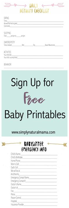 Visit http://www.simplynaturalmama.com to sign up for two free printables: a Daily Activity Checklist and a Babysitter Contact List