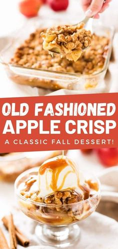 Old fashioned apple crisp is a classic fall dessert. Made with apple filling and crisp oat topping. Serve warm with vanilla ice cream.