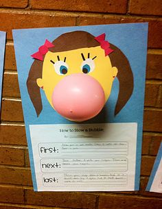 This writing activity focuses on using the words such as first, second, third, next, then last, and finally to improve fluency.  Students write about the steps involved in blowing a bubble gum bubble.