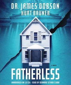 Fatherless | James Dobson and Kurt Bruner