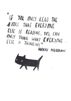 """If you only read the books that everyone is reading, you can only think what everyone else is thinking"" - Norwegian Wood // Haruki Murakami Postcard by DickVincent Reading Quotes, Book Quotes, Words Quotes, Me Quotes, Sayings, Haruki Murakami Libros, Haruki Murakami Quotes, I Love Books, Books To Read"