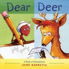 Teaching homophones - Read Dear Deer and list all of the homophones on a chart. Assign different words to students to have them define the words. Then play a game: Each student gets a word taped to their back, and they must get help from their classmates to determine what their word is. The students can only gives them one word adjectives for clues.