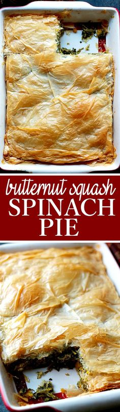 Butternut Squash and Spinach Pie - A delicious pan-roasted mixture of butternut squash and spinach nestled between buttery and flaky phyllo sheets.
