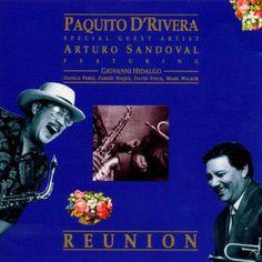 [170-365] Paquito D'Rivera - Arturo Sandoval - Reunión (1990)