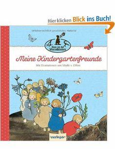 Meine Kindergartenfreunde - Etwas von den Wurzelkindern: Amazon.de: Sibylle von Olfers: Bücher