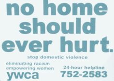 YWCA Rock County offers a 24-hour emergency HELPline for families in abusive situations.