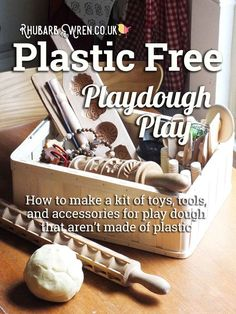 Non-plastic alternatives to play dough tools, toys and accessories. - Rhubarb and Wren