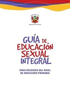Portada de la Guía de Educación Sexual Integral para primaria.