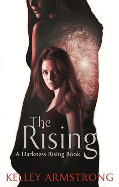 The Rising By Kelley Armstrong (Book 3)