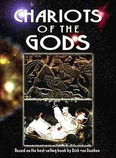 Chariots of the Gods - Eric von Daniken