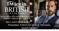 Promotion: 4 Shirts For £100 At T.M.Lewin, Covent Garden!
