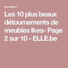 Les 10 plus beaux détournements de meubles Ikea- Page 2 sur 10 - ELLE.be