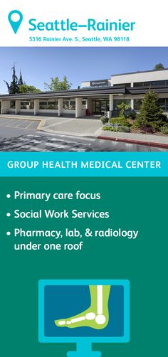 The Group Health Rainier Medical Center in Seattle features primary care delivered by family medicine physicians. You'll also find a pharmacy, lab, radiology, and an injection room on site as well as social work services. Group Health, Primary Care, Radiology, Medical Center, Social Work, Pharmacy, Seattle, Lab, Washington