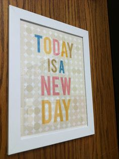Classroom Decor - students need to know that each day is a new slate.  :)