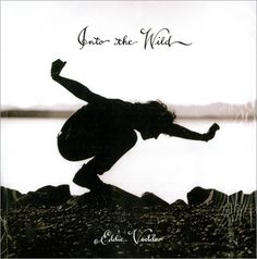 Into The Wild - Eddie Vedder