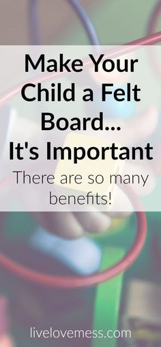 felt board, felt activities for toddler and preschoolers, benefits of playing with felt, indoor activities for toddler and preschoolers, learning activities for kids, educational activities for toddlers