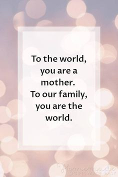 Happy Mothers Day Images with Messages, Quotes, and Poems for your Mom Short Mothers Day Quotes, Happy Mothers Day Pictures, Happy Mothers Day Messages, Mother Day Message, Happy Mother Day Quotes, Funny Mothers Day, Best Quotes For Mother, Mother Sayings, Short Family Quotes