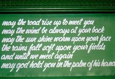 A quote above the door at an Irish Pub in Berth, Western Australia.