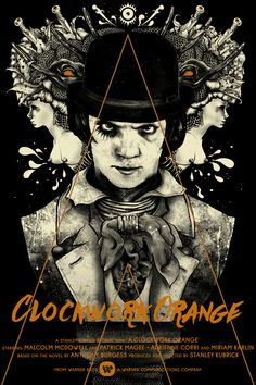 Ten Movies to See Stanley Kubrick& Cinema - Alternative poster for the movie Clockwork Orange. 10 films by director Stanley Kubrick. Analysis o - Movie Posters 2016, Classic Movie Posters, Horror Movie Posters, Cinema Posters, Movie Poster Art, Classic Movies, Retro Posters, Poster Poster, Film Sf