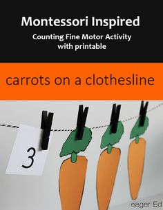 C is for Carrots on a Clothesline | Montessori Inspired Fine Motor Counting Activity | eager Ed