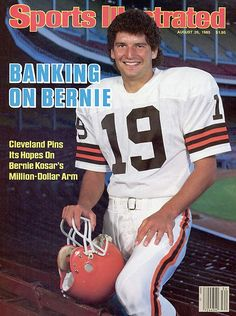 Bernie Kosar, Local Boardman Ohio boy ascends to starting QB for his boyhood team the Cleveland Browns. Cleveland Team, Cleveland Browns Football, Cleveland Rocks, Go Browns, Browns Fans, Browns Players, Bernie Kosar, Cleveland Browns History, Si Cover