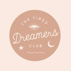 Tired Dreamers Club: Self-Care for Creatives