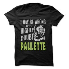 (Tshirt From Facebook) PAULETTE Doubt Wrong 99 Cool Name Shirt [Top Tshirt Facebook] Hoodies, Funny Tee Shirts