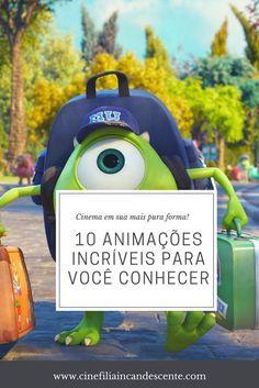 Top10: Dez Animações Que Vão Fazer de Você uma Pessoa Melhor - Cinefilia Incandescente Cinema, Jansport Backpack, Netflix, Monster University, Good People, Movie List, Top Movies, Getting To Know, Actor