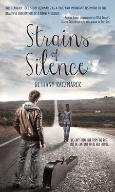 Meet Bethany Kaczmarek, author of Strains of Silence, and discover how her own past played into the story she tells. Plus enter to win a paperback copy!