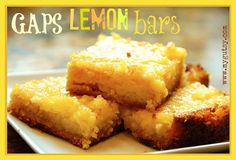 Sweet and tangy lemon bars made with honey, almond flour, and organic lemon juice. A simple healthy treat. Gaps and paleo