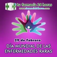 29 DE FEBRERO. Día Mundial de las Enfermedades Raras. En apoyo a todos los afectados, familias y profesionales, que luchan día a día con este tipo de enfermedades que tan poco apoyo reciben.