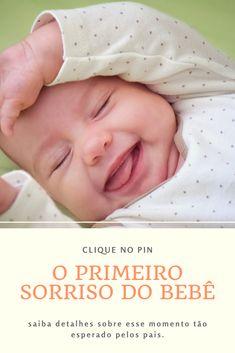 O que esperar desse momento tão lindo e marcante para os pais e para a família. #bebê #desenvolvimentodobebê #sorrisodobebê #maternidade Blog, Baby Development, Dads, Blogging