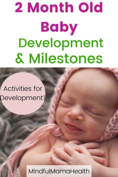 Complete Guide to 2 Month Old Baby Milestones! - Complete Guide to 2 Month Old Baby Milestones! Access your complete guide to 2 month old baby mil - Baby Development 2 Months, Newborn Development, Baby Development Milestones, Baby Milestone Chart, Baby Milestone Blanket, Two Month Old Baby, Baby Month By Month, 2 Month Old Milestones, Newborn Activities