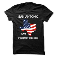 SAN ANTONIO -TEXAS. ITS WHERE MY STORY BEGINS T-SHIRTS, HOODIES, SWEATSHIRT (20.99$ ==► Shopping Now)