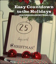 Free printable countdowns to Thanksgiving AND Christmas. LOVE the idea of placing it in a frame and using a dry-erase marker!