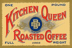 Kitchen Queen Coffee Label 1905. Quilt Block printed on cotton. Ready to sew.  Single 4x6 block $4.95. Set of 4 blocks with pattern $17.95.