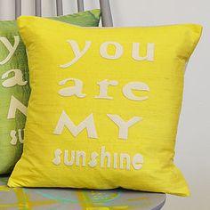 'You Are My Sunshine' Silk Cushion - embroidered cushions £44