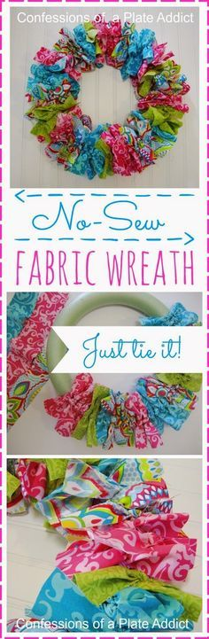 CONFESSIONS OF A PLATE ADDICT Easy No-Sew Fabric Wreath = Look what I found! They made this on a wide wreath form, so it can be done. I also found the directions for making fabric wreaths like my Fall and Christmas wreaths! Wreath Crafts, Diy Wreath, Wreath Ideas, Wreath Making, Ribbon Wreath Tutorial, Rag Wreaths, Easter Wreaths Diy, Rag Garland, Garland Ideas