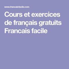 Cours et exercices de français gratuits Francais facile