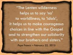 Let´s listen to the Holy Spirit in this 'Lenten wilderness'. Read more at: www.news.va/en/news/pope-at-angelus-lent-is-a-time-of-battle-against-e