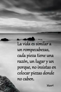 Phrases of the Soul, Thoughts of Life to Reflect # alma . Phrases of the S Spanish Inspirational Quotes, Spanish Quotes, Wise Quotes, Quotes To Live By, History Instagram, Reflection Quotes, Quotes En Espanol, Love Phrases, Psychology Quotes